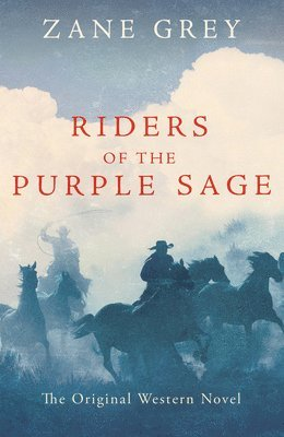 bokomslag Riders of the Purple Sage