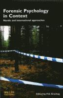 bokomslag Forensic Psychology in Context: Nordic and International Approaches