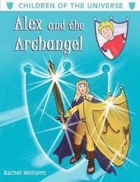bokomslag Alex and the Archangel