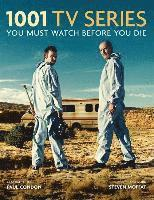 bokomslag 1001 tv series - you must watch before you die