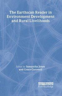 bokomslag The Earthscan Reader in Environment Development and Rural Livelihoods