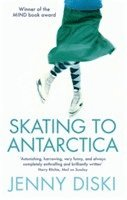 bokomslag Skating To Antarctica