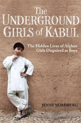 bokomslag The Underground Girls of Kabul
