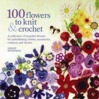 bokomslag 100 Flowers to Knit &; Crochet