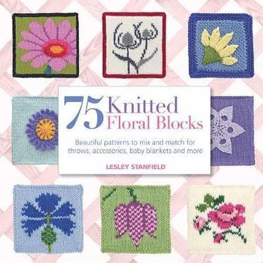 bokomslag 75 Knitted Floral Blocks