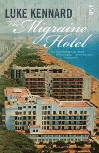 bokomslag The Migraine Hotel