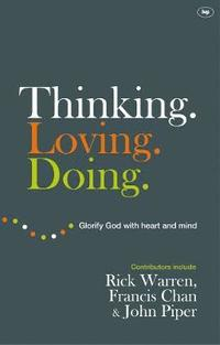 bokomslag Thinking. Loving. Doing.