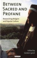 bokomslag Between Sacred and Profane