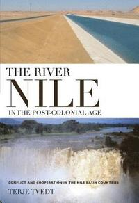 bokomslag The River Nile in the Post-colonial Age