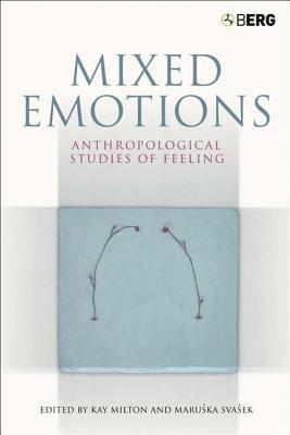bokomslag Mixed Emotions: Anthropological Studies of Feeling