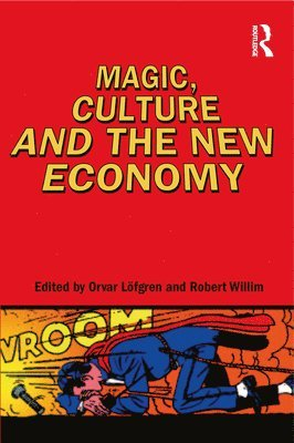 bokomslag Magic, Culture and the New Economy