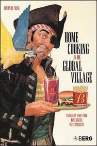 bokomslag Home Cooking in the Global Village