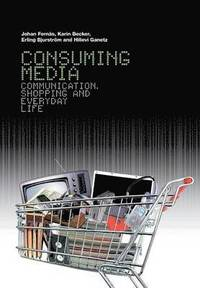 bokomslag Consuming Media