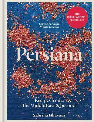 bokomslag Persiana - recipes from the middle east & beyond