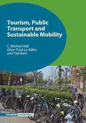 bokomslag Tourism, Public Transport and Sustainable Mobility