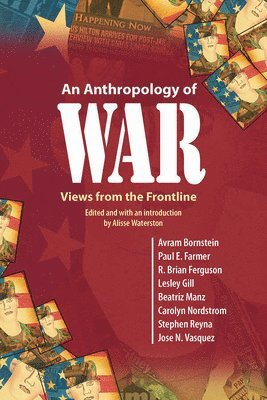 bokomslag An Anthropology of War: Views from the Frontline