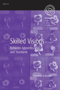 bokomslag Skilled Visions: Between Apprenticeship and Standards