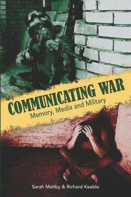 bokomslag Communicating War