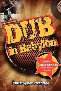 bokomslag Dub in Babylon