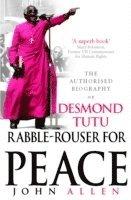 bokomslag Rabble-rouser for peace - the authorised biography of desmond tutu