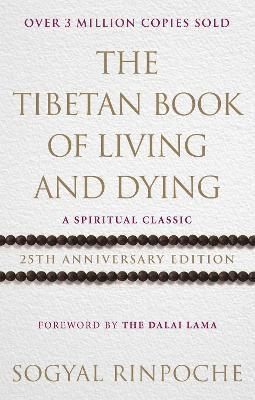 bokomslag Tibetan book of living and dying - 25th anniversary edition