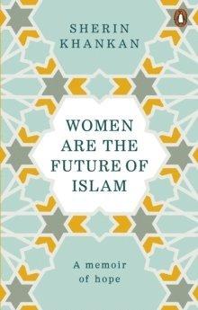 bokomslag Women are the Future of Islam