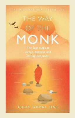 bokomslag The Way of the Monk: The four steps to peace, purpose and lasting happiness