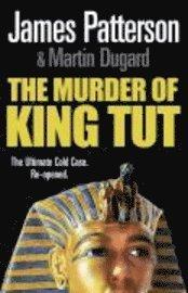 bokomslag The Murder of King Tut