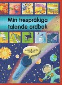 bokomslag Min trespråkiga talande ordbok : spanska, svenska och engelska
