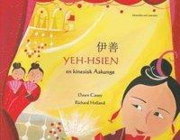 bokomslag Yeh-Hsien en kinesisk Askunge (kinesiska och svenska)