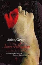 bokomslag The immortalization commission : the strange quest to cheat death