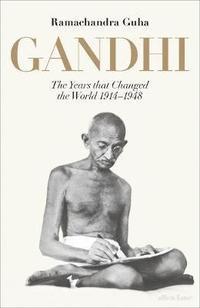 bokomslag Gandhi 1914-1948: The Years That Changed the World
