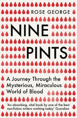 bokomslag Nine Pints: A Journey Through the Mysterious, Miraculous World of Blood