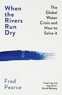 bokomslag When the Rivers Run Dry