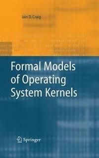 bokomslag Formal Models of Operating System Kernels
