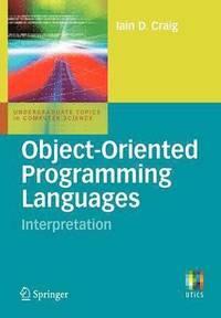 bokomslag Object-Oriented Programming Languages: Interpretation