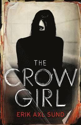 bokomslag The Crow Girl