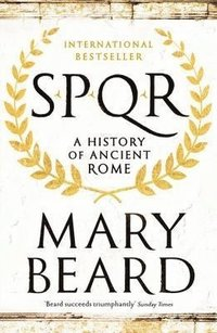 bokomslag SPQR: A History of Ancient Rome