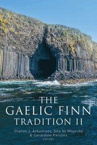 bokomslag The Gaelic Finn tradition II