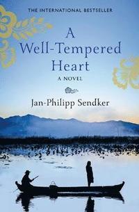 bokomslag A Well Tempered Heart