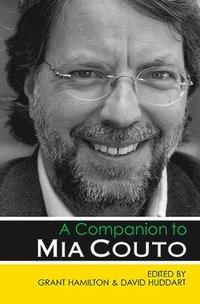 bokomslag A Companion to Mia Couto