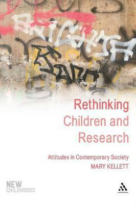 bokomslag Rethinking Children and Research: Attitudes in Contemporary Society