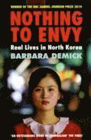 bokomslag Nothing to envy - real lives in north korea