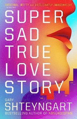 bokomslag Super sad true love story