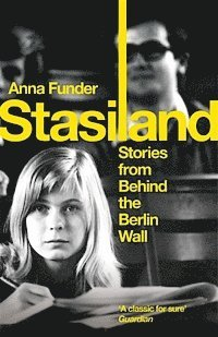 bokomslag Stasiland - stories from behind the berlin wall