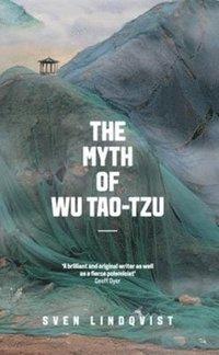 bokomslag The Myth of Wu Tao-tzu