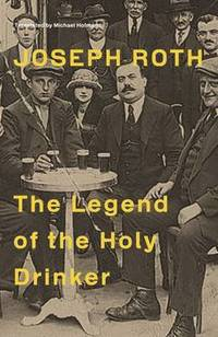 bokomslag The Legend Of The Holy Drinker