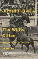 bokomslag The White Cities