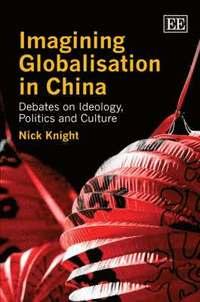 bokomslag Imagining Globalisation in China