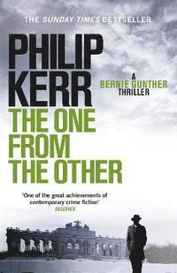 bokomslag One from the other - bernie gunther thriller 4